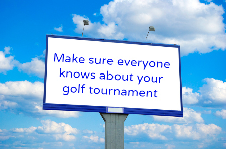 Market your fundraising golf tournament